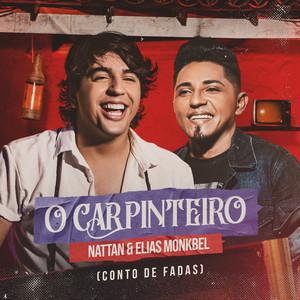 O Carpinteiro (Conto de Fadas) by NATTAN, Elias Monkbel