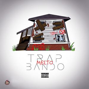 Trap Mes To Bando cover art