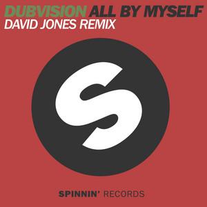 All By Myself (David Jones Remix)