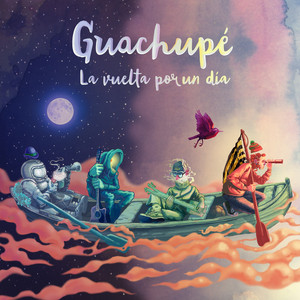 La vuelta por un día - Guachupé