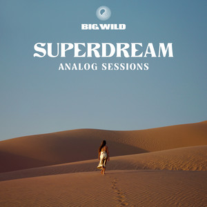Superdream: Analog Sessions