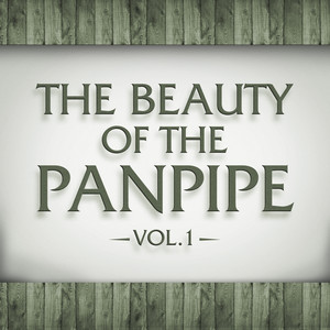 The Beauty of the Panpipe Vol. 1 album