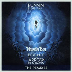 Runnin' (Lose It All) [The Remixes]