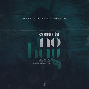 Como Tu No Hay (Remix)