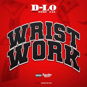 Wrist Work (feat. Nemz & Zae)