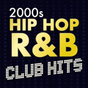 2000s Hip Hop R&B Club Hits