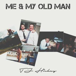 Me & My Old Man