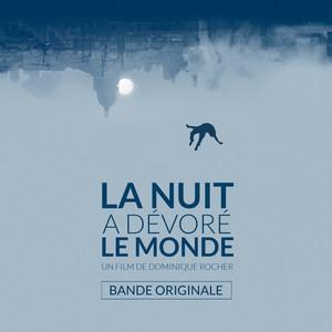 Sébastien Schuller - La Nuit A Dévoré Le Monde (bande Originale Du Film)