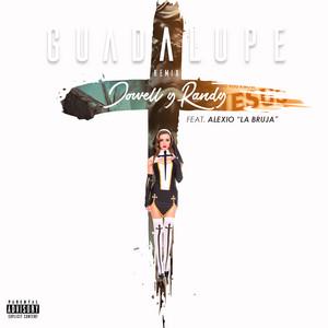 Guadalupe (Remix) [feat. Alexio La Bruja]