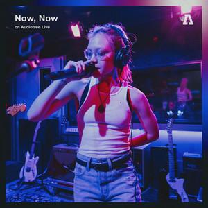 Now, Now on Audiotree Live (#2)