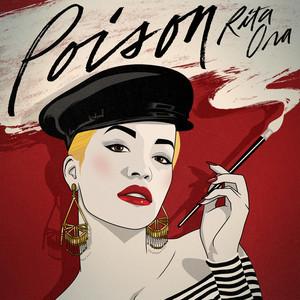 Poison by Rita Ora