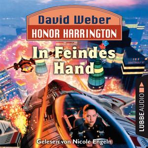 In Feindes Hand - Honor Harrington, Teil 7 (Ungekürzt)