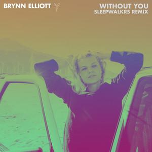 Without You (Sleepwalkrs Remix)