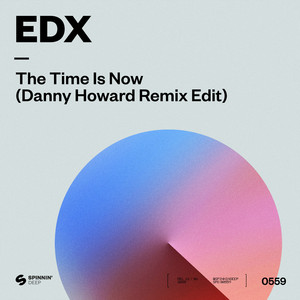The Time Is Now (Danny Howard Remix Edit)