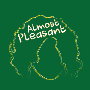 Almost Pleasant