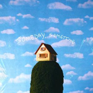 Someday, Sometime