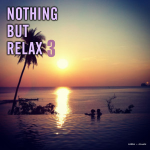 Nothing but Relax, Vol. 3 album