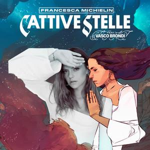 CATTIVE STELLE (feat. Vasco Brondi)