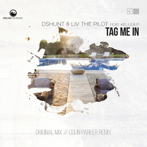 Tag Me In - Colin Parker Remix