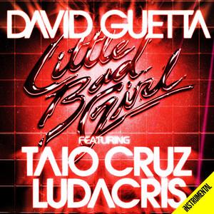 Little Bad Girl (feat. Taio Cruz & Ludacris) [Instrumental]