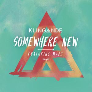 Somewhere New (feat. M-22) [Radio Edit]