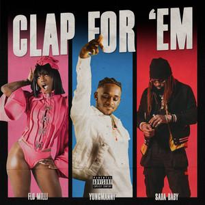Clap For 'Em (feat. Flo Milli & Sada Baby)