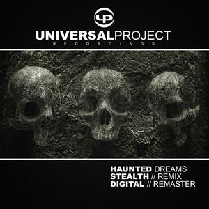 Haunted Dreams (Stealth Remix // Digital Remaster)