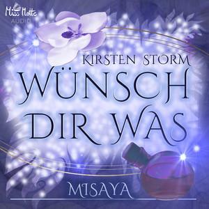 Wünsch Dir Was (Misaya) Audiobook