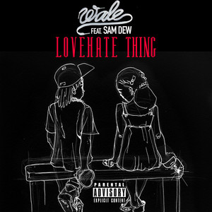 LoveHate Thing (feat. Sam Dew)