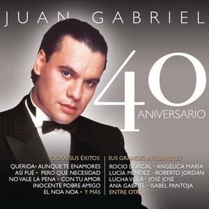 Juan Gabriel - 40 Aniversario album