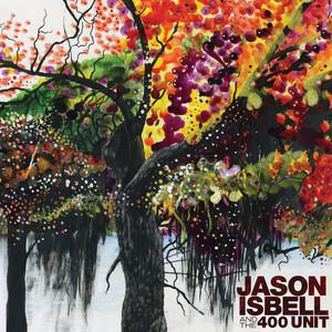 Jason Isbell and the 400 Unit album