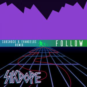 Follow - Subshock & Evangelos Remix