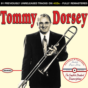 Tommy Dorsey: The Complete Standard Transcriptions album