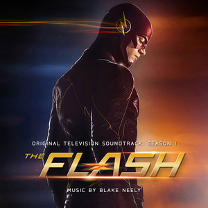 The Fastest Man Alive (Always Late) by Blake Neely