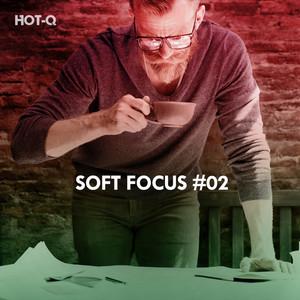 Soft Focus, Vol. 02