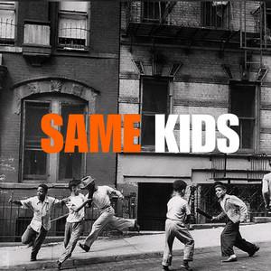 Same Kids