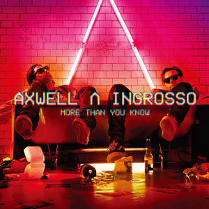 Axwell/Ingrosso - Thinking about you