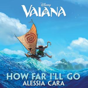 """How Far I'll Go (From """"Vaiana"""")"""