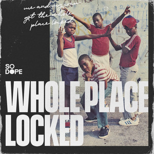 Whole Place Locked