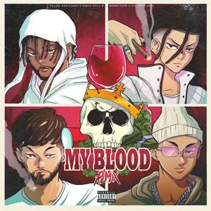 My Blood Remix (feat. Julianno Sosa)