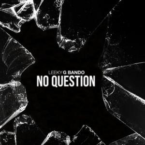 No Question