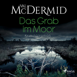 Das Grab im Moor (Kriminalroman) Audiobook