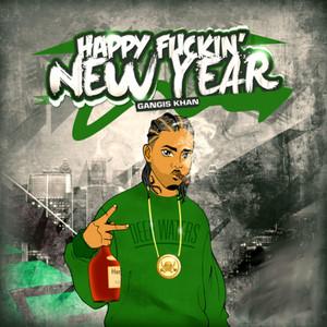 Happy Fuckin' New Year