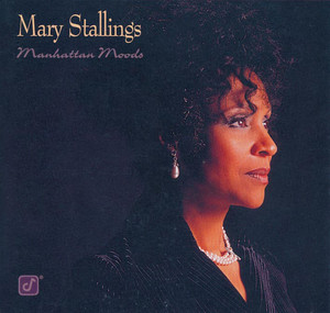 You Go To My Head by Mary Stallings