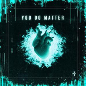 You Do Matter