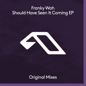 Should Have Seen It Coming EP by Franky Wah