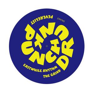 Erstwhile Rhythm / The Grind
