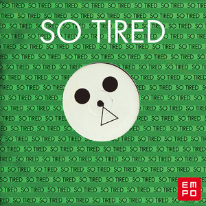 So Tired (feat. Fem Fel)