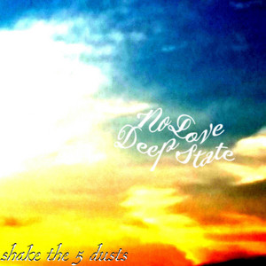 No Love Deep State album