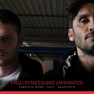 Figli di nessuno (Amianto) (feat. Anastasio)
